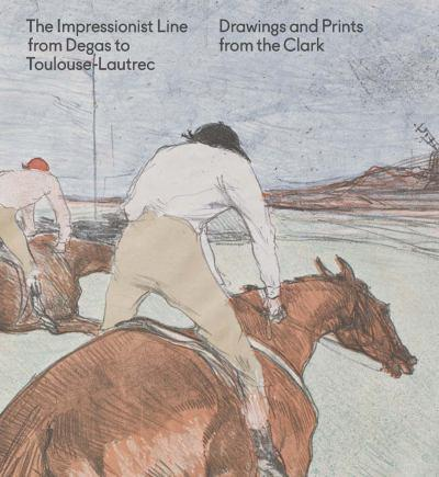the-impressionist-line-from-degas-to-toulouse-lautrec-drawings-and-prints-from-the-clark